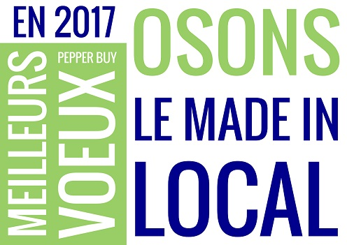 En 2017, osons le Made In Local !