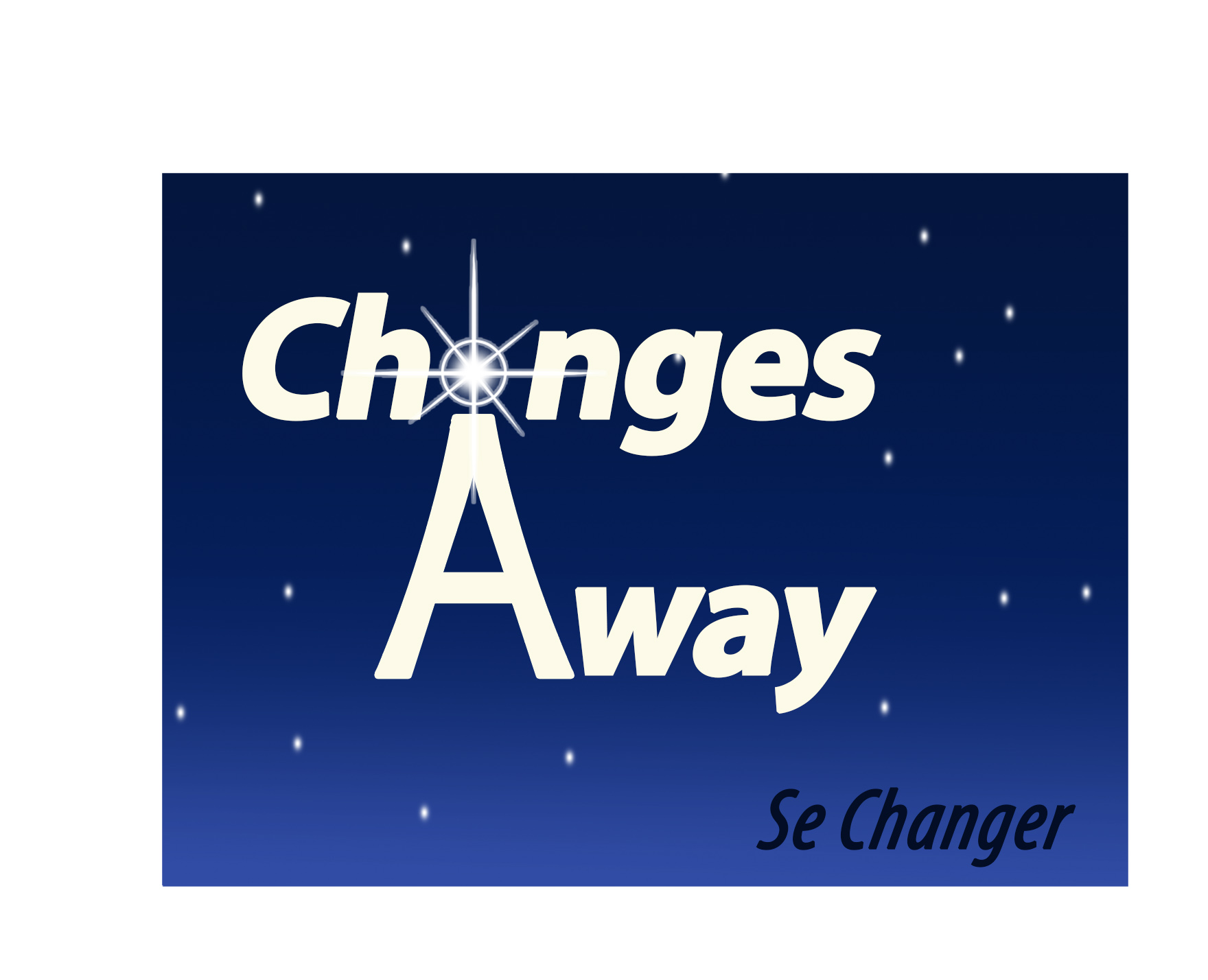 Changes Away